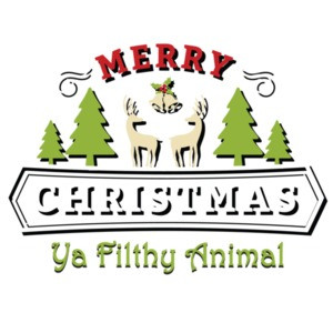 Merry Christmas Ya Filthy Animal - Christmas T-Shirt