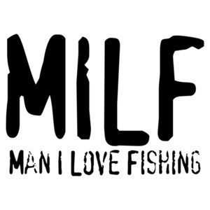 MILF - Man I Love Fishing Shirt