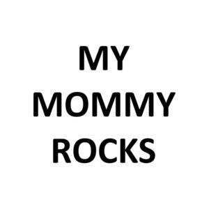 My Mommy Rocks Shirt