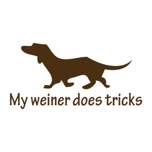 My Weiner Does Tricks T-shirt