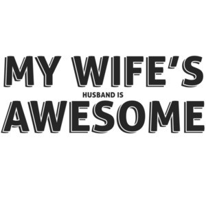 My Wife's Husband is Awesome T-Shirt