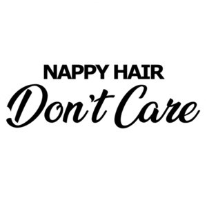 Nappy Hair - Don't Care - Ladies T-Shirt