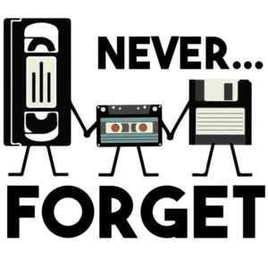 Never Forget - VHS Tape, Floppy Disk, Tape, Funny Nostalgia T-Shirt