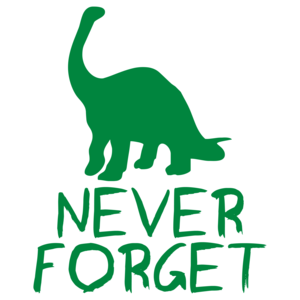 Never Forget The Dinosaurs Shirt