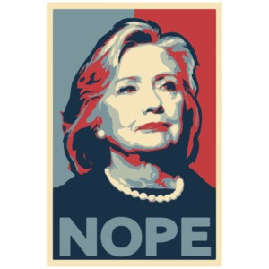NOPE - Anti-Hillary Clinton T-Shirt