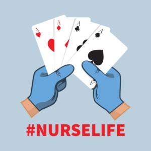 Nurse Life - Playing Cards Funny Nursing Shirt