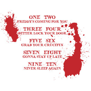 One two Fredy's coming for you. Three four better lock your door - five six grab your crucifix - Nightmare on Elm Street - 80's t-shirt