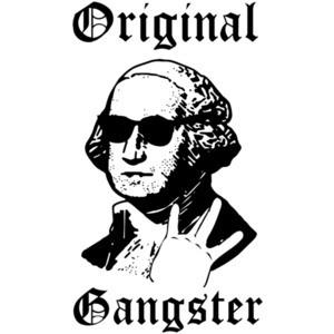 Original Gangster - George Washington Gangster Funny T-Shirt