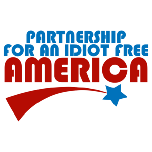 Partnership For An Idiot Free America T-shirt