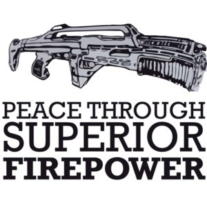 Peace Through Superior Firepower Gun T-Shirt