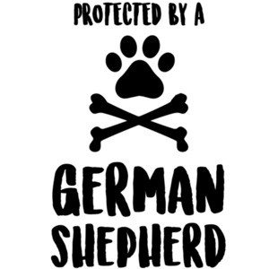 Protected by a German Shepherd - German Shepherd T-Shirt