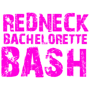 Redneck Bachelorette Bash  Bachelorette Party T-shirt