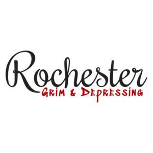 Rochester - Grim & Depressing - Rochester NY T-Shirt