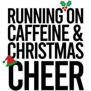 Running on Caffeine & Christmas Cheer - Funny Christmas T-Shirt