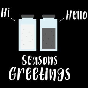 Salt Pepper - Hi Hello - Season's Greetings - Funny Christmas T-Shirt