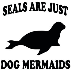 Seals are just dog mermaids T-Shirt
