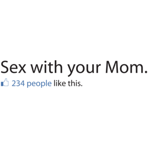 Sex With Your Mom Facebook Status T-shirt