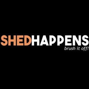 Shed Happens Brush it off - Dog lover T-Shirt