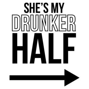 She's my drunker half - funny drinking t-shirt