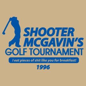 Shooter Mcgavin's Golf Tournament T-shirt