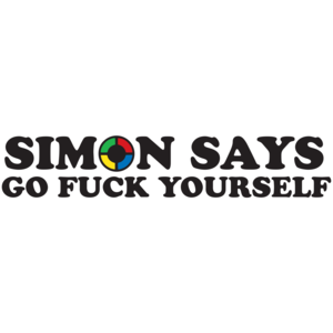 Simon Says Go Fuck Yourself T-shirt