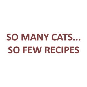 SO MANY CATS... SO FEW RECIPES Shirt
