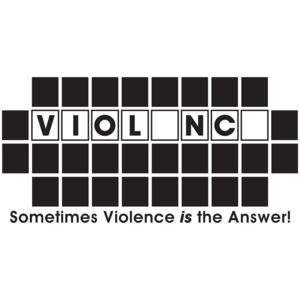 Sometimes Violence Is The Answer Funny T-shirt