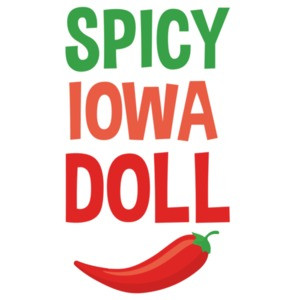 Spicy Iowa Doll - Iowa T-Shirt