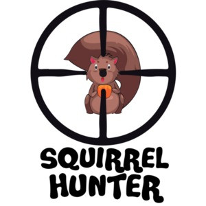 Squirrel Hunter - Funny Hunting T-Shirt