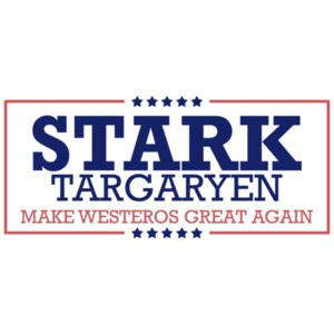 Stark Targaryen Make Westeros Great Again Game of Thrones T-Shirt