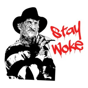 Stay Woke Freddy Krueger Nightmare on Elm Street Halloween