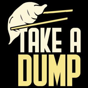 Take a dump - funny dumpling food t-shirt