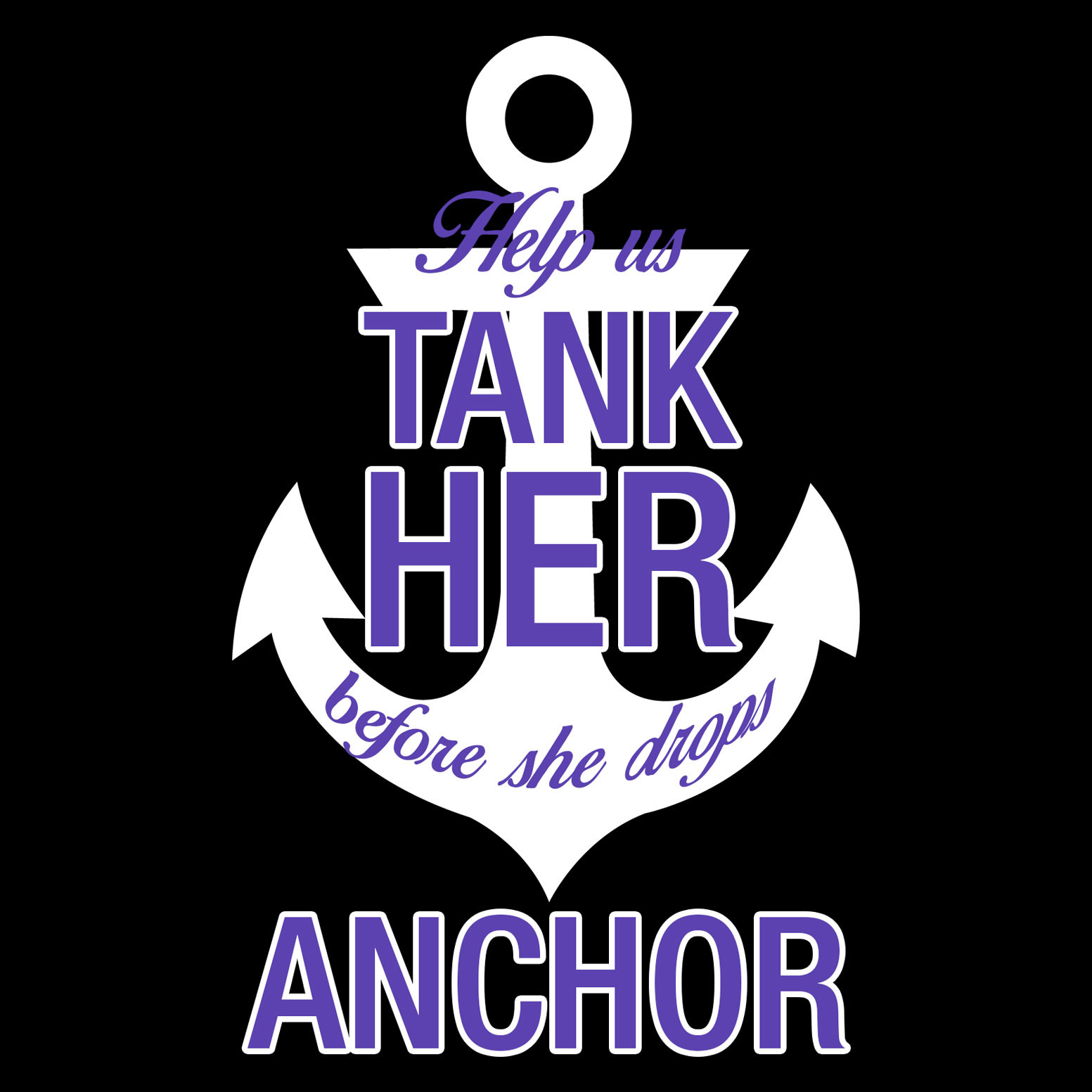 Tank Her Before She Drops Anchor Bachelorette T-Shirt