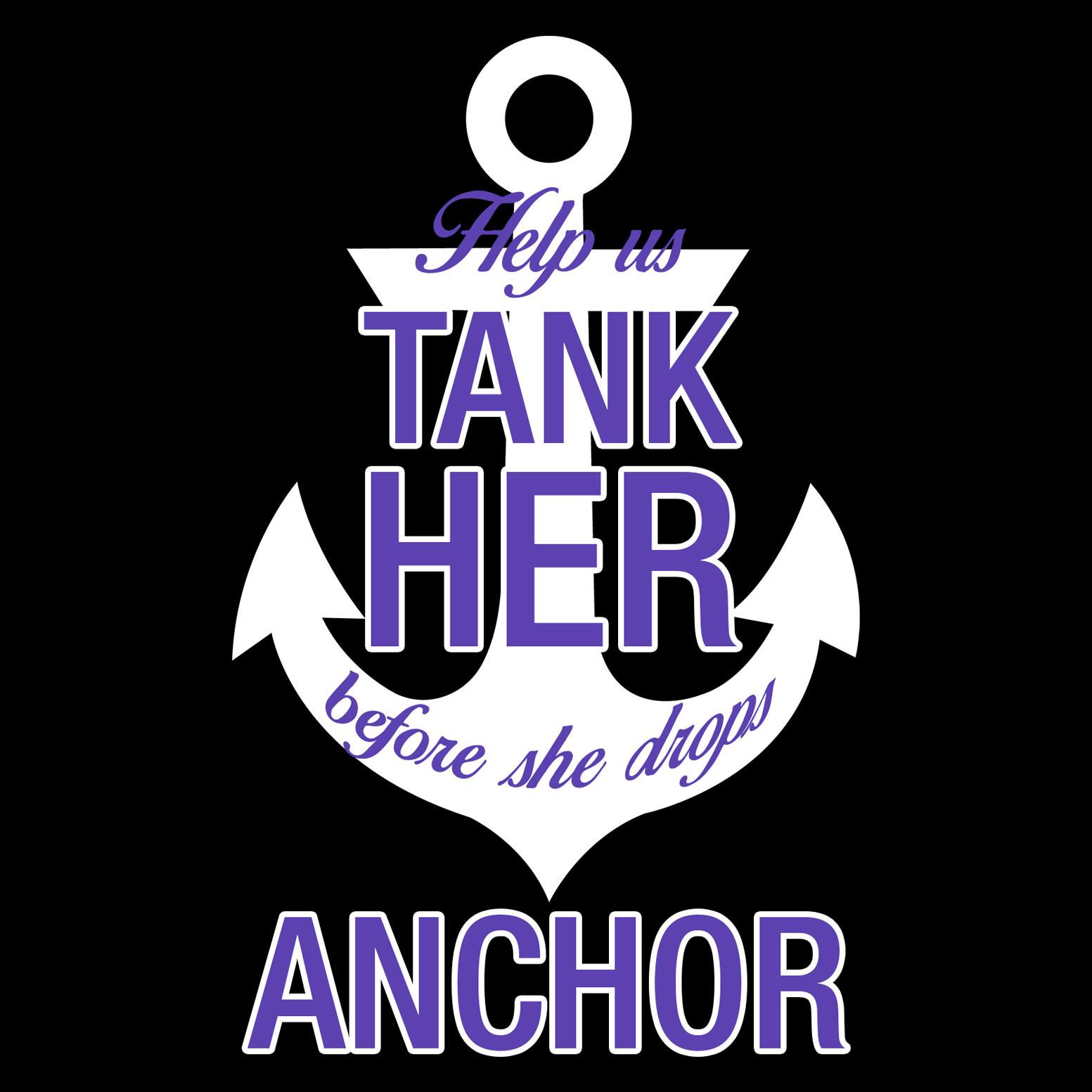 Tank Her Before She Drops Anchor Bachelorette T-Shirt