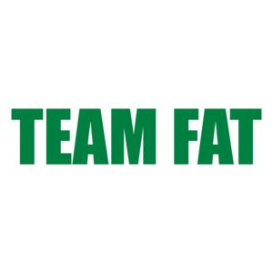 TEAM FAT Shirt