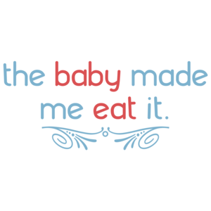 The Baby Made Me Eat It. Funny Pregnancy Shirt