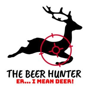 The Beer Hunter... Er I mean Deer Funny Hunting Shirt