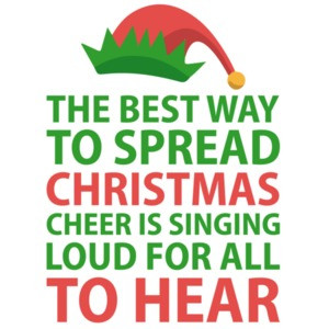 The Best Way To Spread Christmas Cheer Is Singing Loud For All To Hear - Elf movie - Will Ferrel - T-Shirt - Christmas T-Shirt
