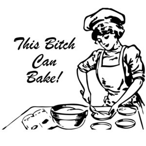 This bitch can bake - T-Shirt
