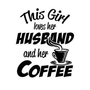 This Girl Loves Her Husband And Her Coffee T-Shirt