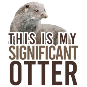 This is my significant otter - funny pun t-shirt