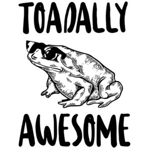 Toadally Awesome - funny pun t-shirt