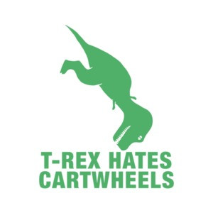 T-Rex Hates Cartwheels T-Shirt