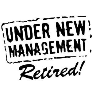 Under New Management. Retired. T-Shirt