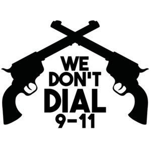 We don't dial 911 - Pro Gun T-Shirt