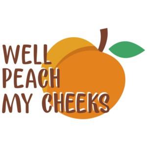 Well peach my cheeks - Georgia T-Shirt