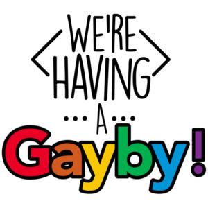 We've having a gayby! Funny gay pride t-shirt - lgbtq t-shirt