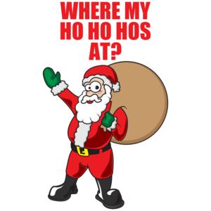 Where My Ho Ho Hos At? Christmas Shirt