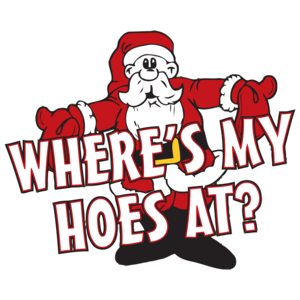 Where My Hoes At T-Shirt