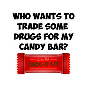 Who Wants To Trade Some Drugs For My Candy Bar Funny Trump Shirt